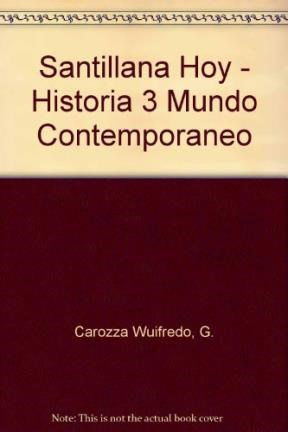 Papel Historia 3 Mundo Contemporaneo Y La Argent