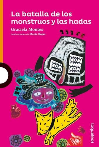 Papel BATALLA DE LOS MONSTRUOS Y LAS HADAS (SERIE NARANJA) (COLECCION NOVELA) (+ 10 AÑOS)