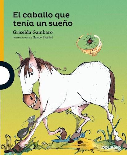 Papel CABALLO QUE TENIA UN SUEÑO (SERIE AMARILLA) (6 AÑOS)