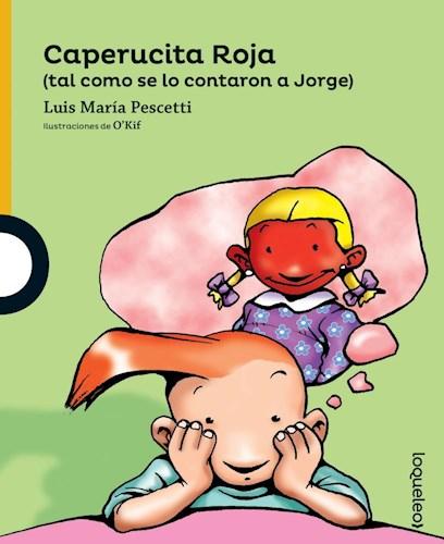 Papel CAPERUCITA ROJA TAL COMO SE LO CONTARON A JORGE (SERIE AMARILLA) (6 AÑOS)