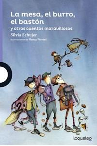 Papel La Mesa, El Burro, El Baston Y Otros Cuentos Maravillosos (8 Años)