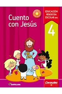 Papel Cuento Con Jesús 4 Educación Religiosa Escolar (Ere)  Nov. 2017