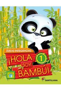 Papel Hola Soy Bambú 1 Integrado Nov. 2017