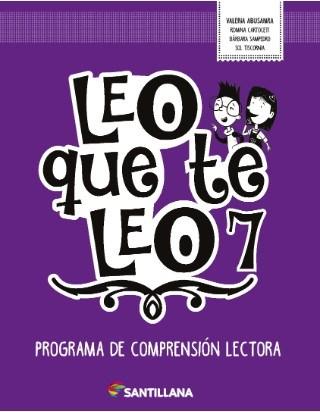 Papel LEO QUE TE LEO 7 PROGRAMA DE COMPRENSION LECTORA SANTILLANA (NOVEDAD 2018)