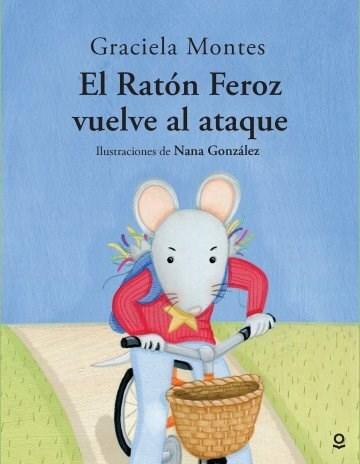 Libro El Raton Feroz Vuelve Al Ataque