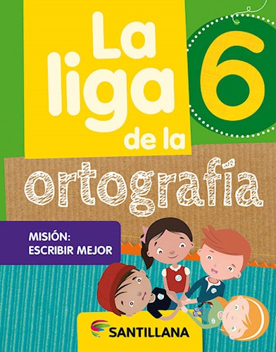 Libro La Liga De La Ortografia 6