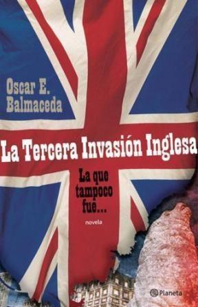 Papel Tercera Invasion Inglesa, La