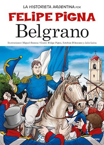 Papel BELGRANO (COLECCION LA HISTORIETA ARGENTINA TOMO 6) (RUSTICA)