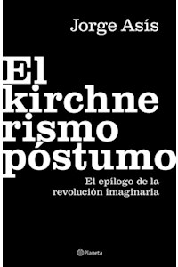 Papel El Kirchnerismo Póstumo