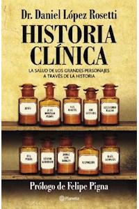 Papel Historia Clinica - La Salud De Los Grandes Personajes A Traves De La Historia