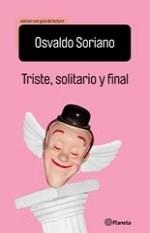 Papel TRISTE SOLITARIO Y FINAL [EDICION CON GUIA DE LECTURA]