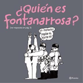 Papel Quién Es Fontanarrosa?