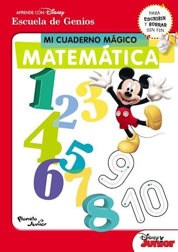 Papel MI CUADERNO MAGICO MATEMATICA (APRENDE CON DISNEY / ESCUELA DE GENIOS)