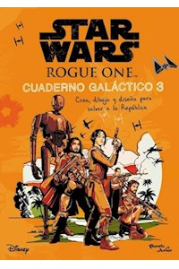 Papel Star Wars. Rogue One. Cuaderno Galáctico
