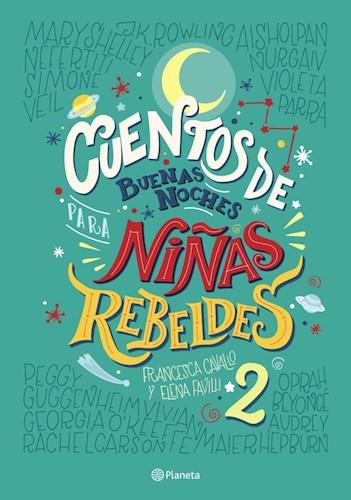 LIBRO CUENTOS DE BUENAS NOCHES PARA NIÑOS REBELDES 2