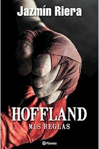 Papel Hoffland, Mis Reglas