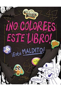 Papel Gravity Falls. ¡No Colorees Este Libro!