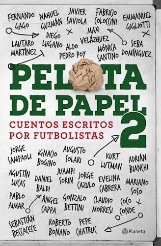 Papel Pelota De Papel 2 Cuentos Escritos Por Futbolistas