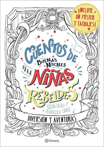 Libro Cuentos De Buenas Noches Para Niñas Rebeldes  Diversion Y Aventuras