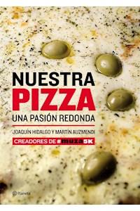 Papel Nuestra Pizza. Una Pasión Redonda