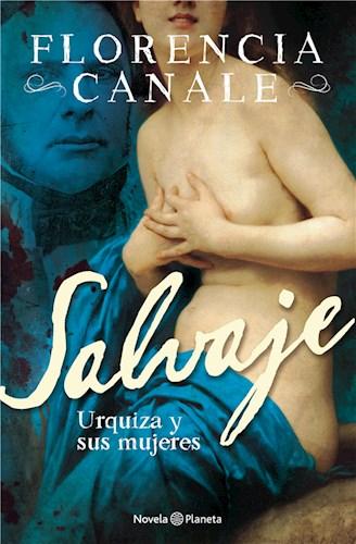 E-book Salvaje. Urquiza y sus mujeres