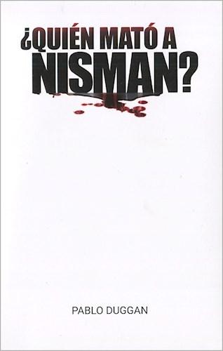 Papel ¿QUIÉN MATÓ A NISMAN?