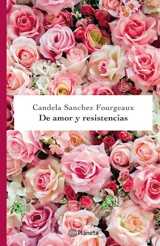 Libro De Amor Y Resistencias