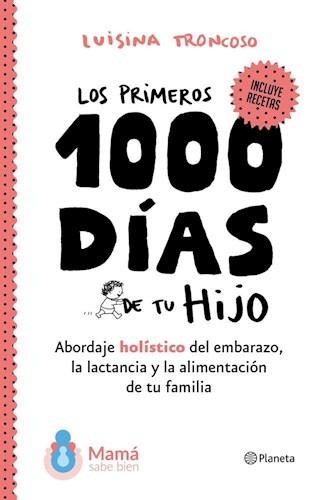 Papel PRIMEROS 1000 DIAS DE TU HIJO (INCLUYE RECETAS)