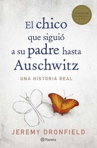 Libro El Chico Que Siguio A Su Padre Hasta Auschwitz