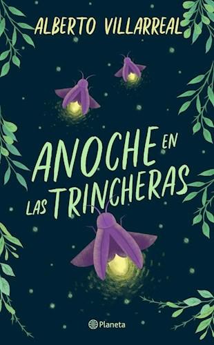 Libro Anoche En Las Trincheras
