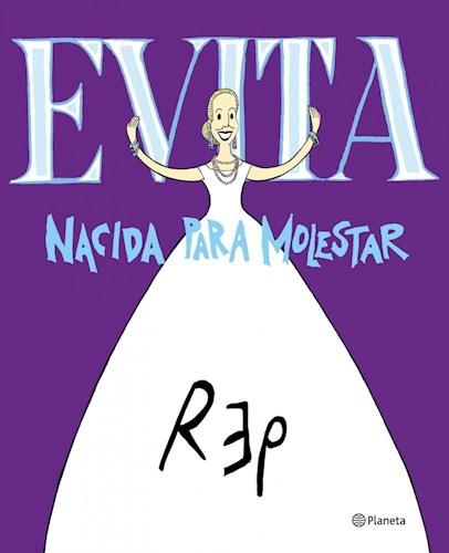 Papel Evita. Nacida Para Molestar