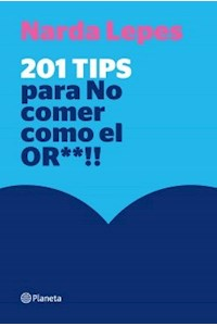 Papel 201 Tips Para No Comer Como El Or**