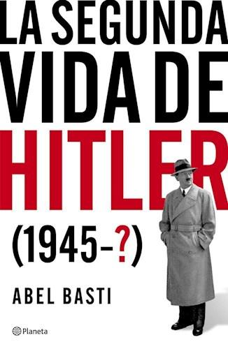 Libro La Segunda Vida De Hitler