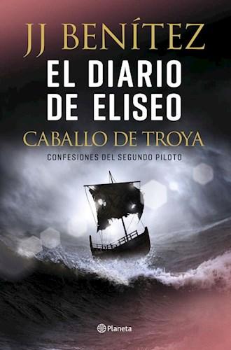 Libro El Diario De Eliseo  Caballo De Troya