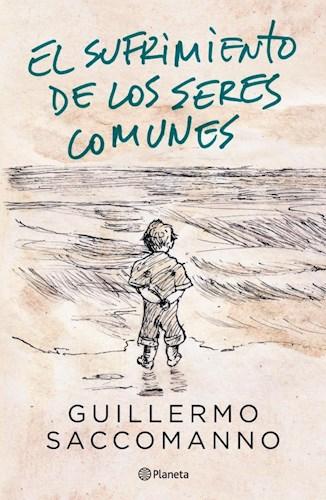 Libro El Sufrimiento De Los Seres Comunes