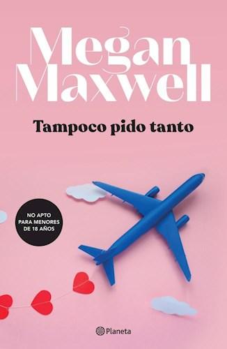 Papel TAMPOCO PIDO TANTO
