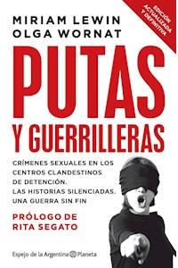 Papel Putas Y Guerrilleras (Nueva Ed.)