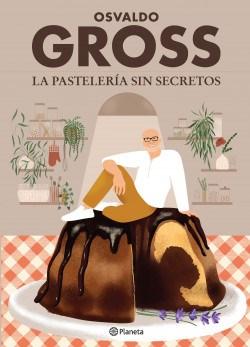 Libro La Pasteleria Sin Secretos