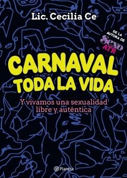 Papel CARNAVAL TODA LA VIDA Y VIVAMOS UNA SEXUALIDAD LIBRE Y AUTENTICA