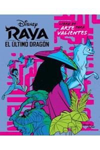 Papel Raya Y El Dragón. Libro Para Artistas Valientes