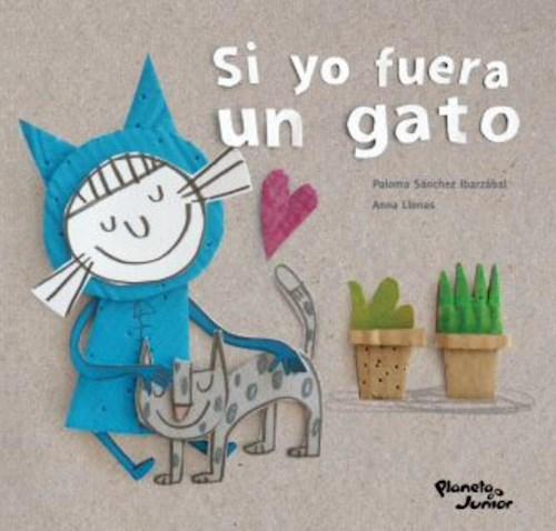Libro Si Yo Fuera Un Gato