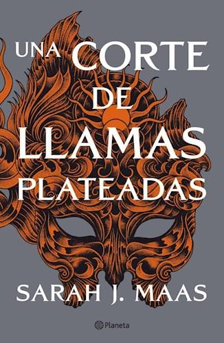 Libro Una Corte De Llamas Plateadas ( Libro 5 Serie Una Corte De Rosas Y Espinas)