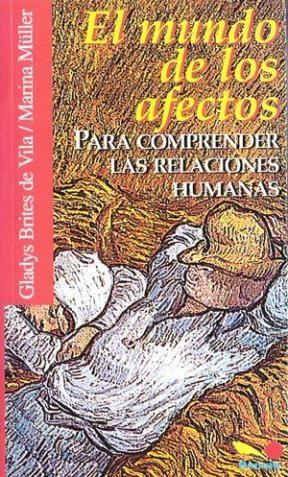 Papel MUNDO DE LOS AFECTOS, EL (PARA COMPRENDER LAS RELACIONES HUM