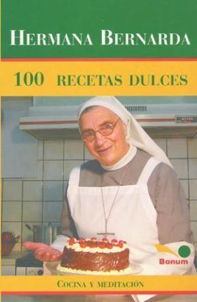 Papel Hermana Bernarda 100 Recetas Dulces