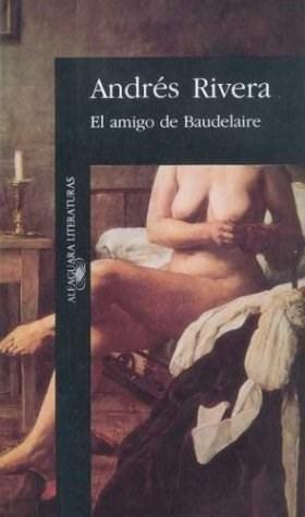 Papel AMIGO DE BAUDELAIRE (ALFAGUARA LITERATURA)