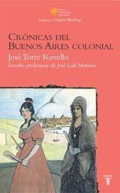 Papel Cronicas Del Buenos Aires Colonial