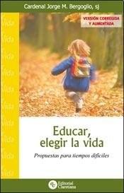 Papel Educar Elegir La Vida