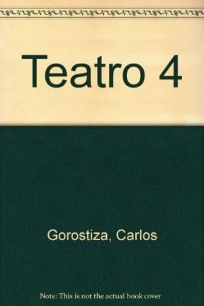 Papel TEATRO 4 [GOROSTIZA CARLOS] EL PATIO DE ATRAS