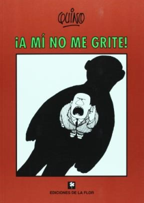 Papel ¡A MI NO ME GRITE!