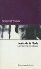 Papel LOUIS DE LA NADA-LA MELANCOLIA DE ALTHUSSER